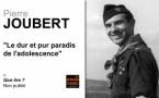 Pierre Joubert, le dur et pur paradis de l'adolescence