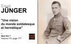Ernst Jünger, une vision du monde soldatesque et hermétique