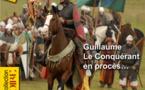 Le procès de Guillaume Le Conquérant. Par Didier Patte