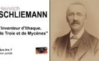 """Heinrich Schliemann. """"Inventeur"""" d'Ithaque, de Troie et de Mycènes."""