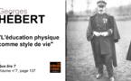 Georges Hébert. L'éducation physique comme style de vie.