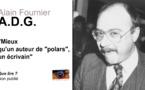 """A.D.G. Plus qu'un auteur de """"polars"""", un écrivain."""