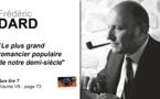 Frédéric Dard. Le plus grand romancier populaire de notre demi-siècle.