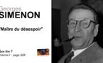 Georges Simenon. Maître du désespoir.