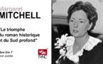 Margaret Mitchell. Le triomphe du roman historique et du Sud profond.