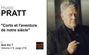 Hugo Pratt, Corto et l'aventure de notre siècle