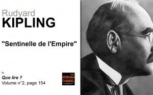 Rudyard Kipling, sentinelle de l'Empire