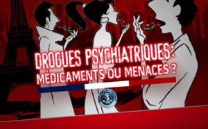 Drogues psychiatriques : médicaments ou menaces ?